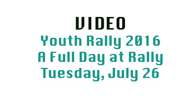 Video Tuesday 2016 Youth Rally