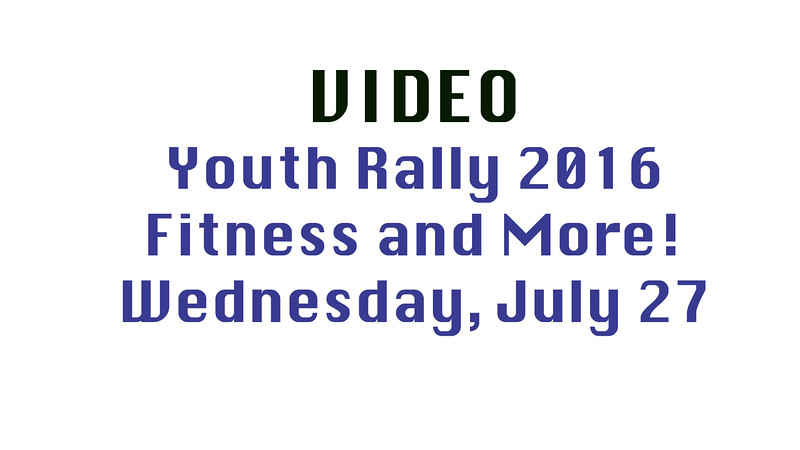 Youth Rally 2016 Wednesday