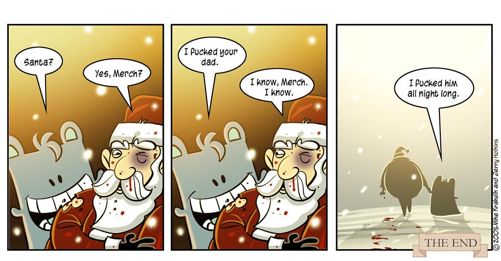 An Unbelievably Merch Christmas, Part Six