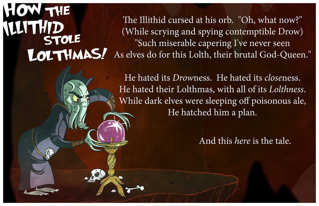 How The Illithid Stole Lolthmas, Part One