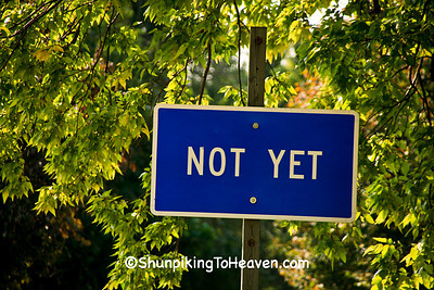 not yet sign