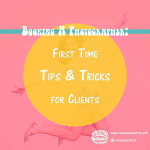 Booking a Photographer: First Time Tips & Tricks