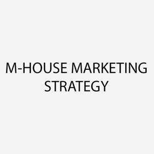 M - HOUSE MARKETING