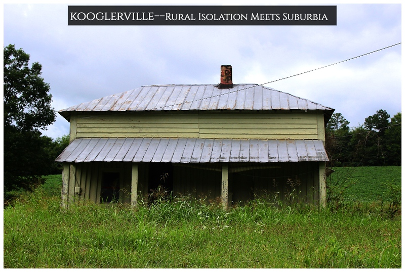 Kooglerville-- Rural Isolation & Decay