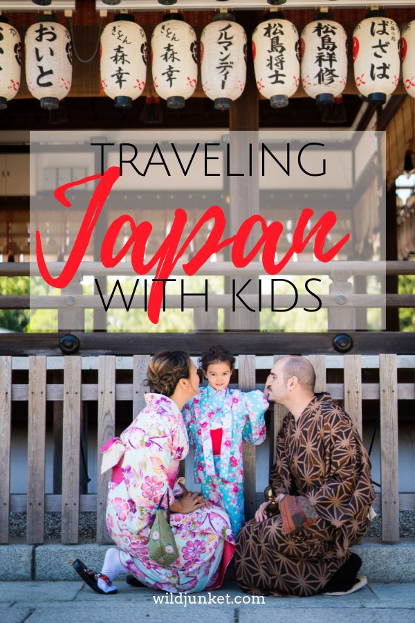Japan with Kids: My Detailed Family Travel Guide -- WildJunket Travel Blog