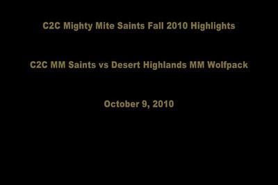 C2C MM Saints vs DH MM Wolfpack 10/9/10 VIDEO