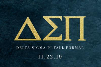 Delta Sigma Pi Fall Formal 11/22/19