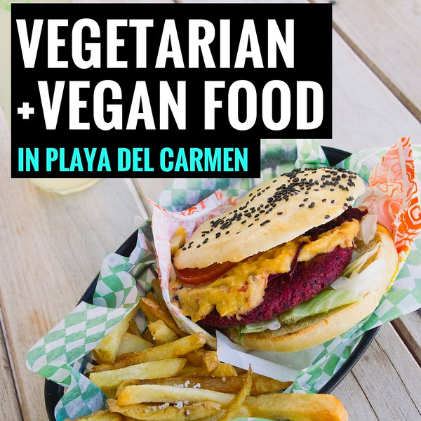 Vegan and Vegetarian food in Playa del Carmen (2).jpg