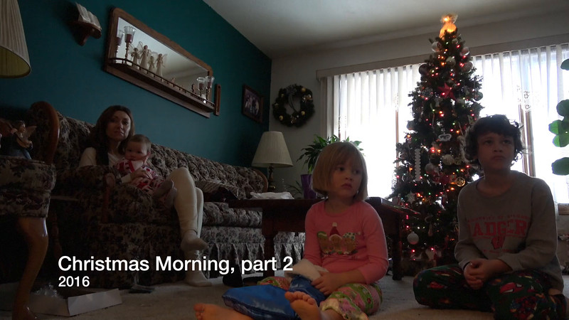 Christmas Morning, Part 2 2016