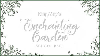 14.05 KingsWay's Enchanting Garden School Ball