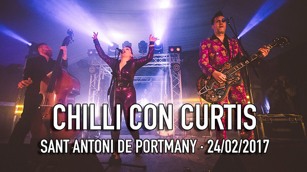 CHILLI CON CURTIS - SANT ANTONI ROCK FEST