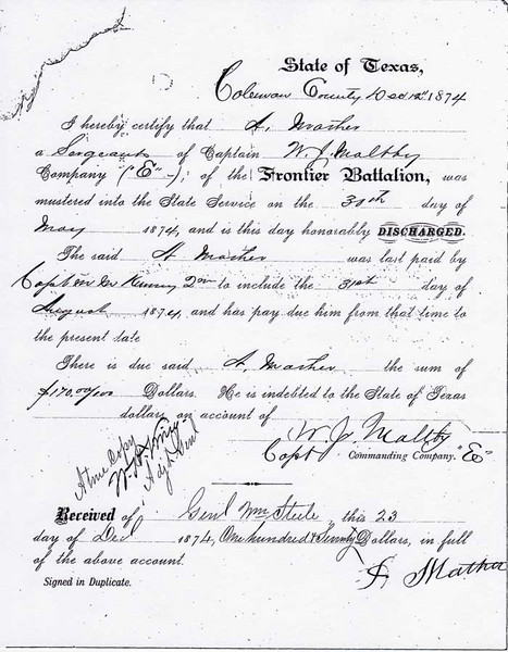 """ANDREW MATHER'S HONORABLE DISCHARGE - 1874 Andrew Mather's discharge papers from the Texas Rangers Company """"E"""" of the Frontier Battalion, commanded by Capt Jeff Maltby. His tour of duty is listed here as May 30, 1874 to August 31, 1874, but he was actually in for six months. See the next page."""