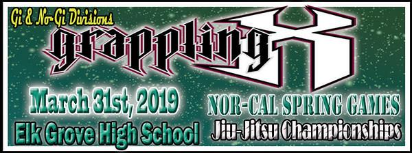 March 31st 2019 Grappling X Nor Cal Spring Jiu Jitsu Championships