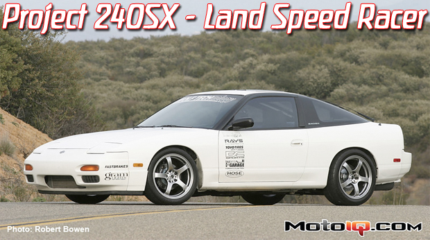 Project 240 LSR,gram lights,  land speed racing, 200 mph club, scta, 240sx, s13, sr20det, chuck johnson, Annie Sam