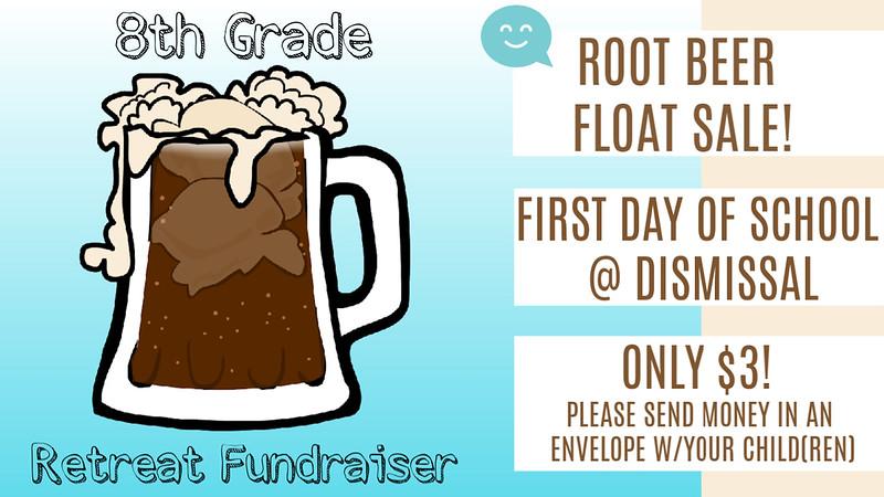 8th Grade Root Beer Float Sale_2019 copy.jpg