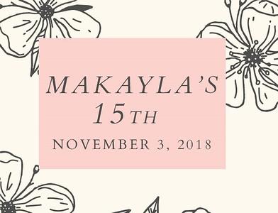 Makayla's Quinceanera!