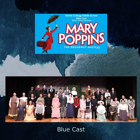 2019 Martin Kellogg Middle School - Mary Poppins Musical - Blue Cast
