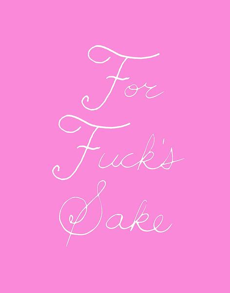'For Fuck's Sake' ink drawing + digital coloring Daniel Driensky © 2014