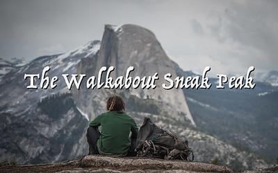 The Walkabout Sneak Peak