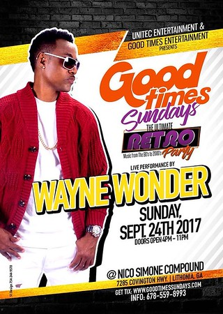 GOOD TIMES SUNDAYS FEATURING WAYNE WONDER LIVE IN CONCERT