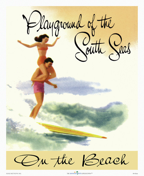 """140: 'Playground of the South Seas.' EHawai travel brochure illustration, ca. 1947. Again, Hawaii is placed in the South Seas, but, situated above the equator, Hawaii is actually in the Northern Hemisphere. Perhaps, """"Playground of the North Seas"""" just didn't have that certain appeal advertising agencies were looking for."""