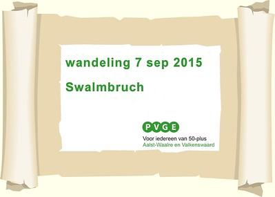 2015-0907 PVGE wandelen door Swalmbruch