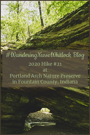 2020 Hike #21 on May 18th at Portland Arch Nature Preserve in Fountain County Indiana