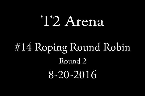 8-20-2016 #14 Round 2