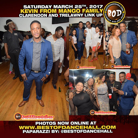 3-25-2017-BRONX-Kevin From Mango family Presents Clarendon And Trelawnly Link Up