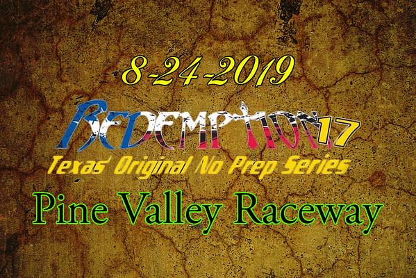 8-24-2019 Pine Valley Raceway  'Redemption 17'