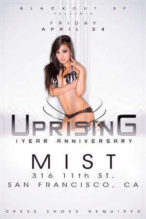 Uprising 1 Year @ Mist - 4.24.09