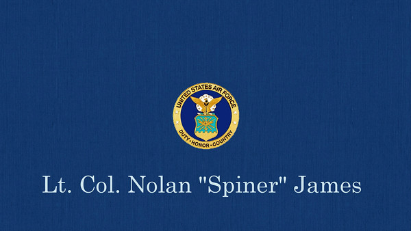"Nolan ""Spiner"" James USAF Retirement"