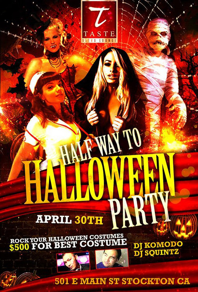 Half Way To HALLOWEEN PARTY @ TASTE Ultra Lounge 4.30.11