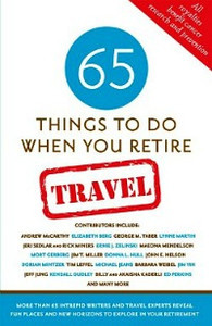 65 Things to Do When You Retire |My Itchy Travel Feet