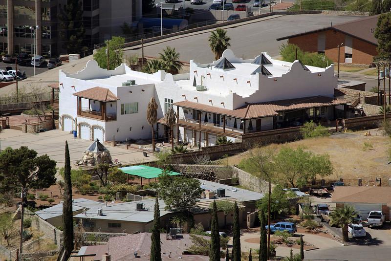 A fancy home down in El Paso itself.