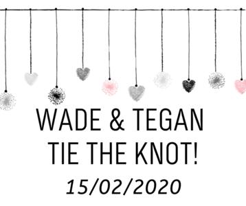 Wade & Tegan
