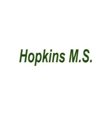 Hopkins M.S.