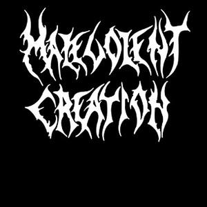 MALEVOLENT CREATION (US)