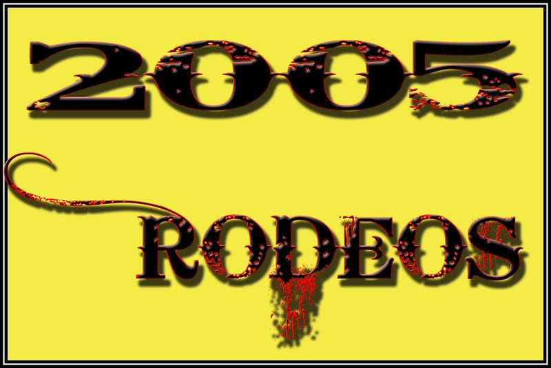 2005 RODEOS