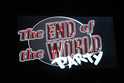 End of the World Party, 6-30-12