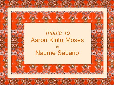 Aaron Kintu Moses and Naume Sabano Tribute Journal 2012