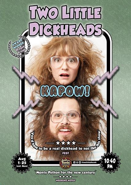 Two Little Dickheads KAPOW poster draft 2.4.jpg