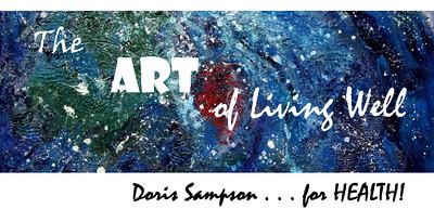 ART of Living Well ... Doris Sampson for HEALTH!