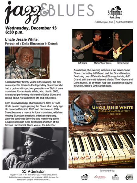 December 2017 Uncle Jessie White documentary & Jeff Grand/Grandmasters
