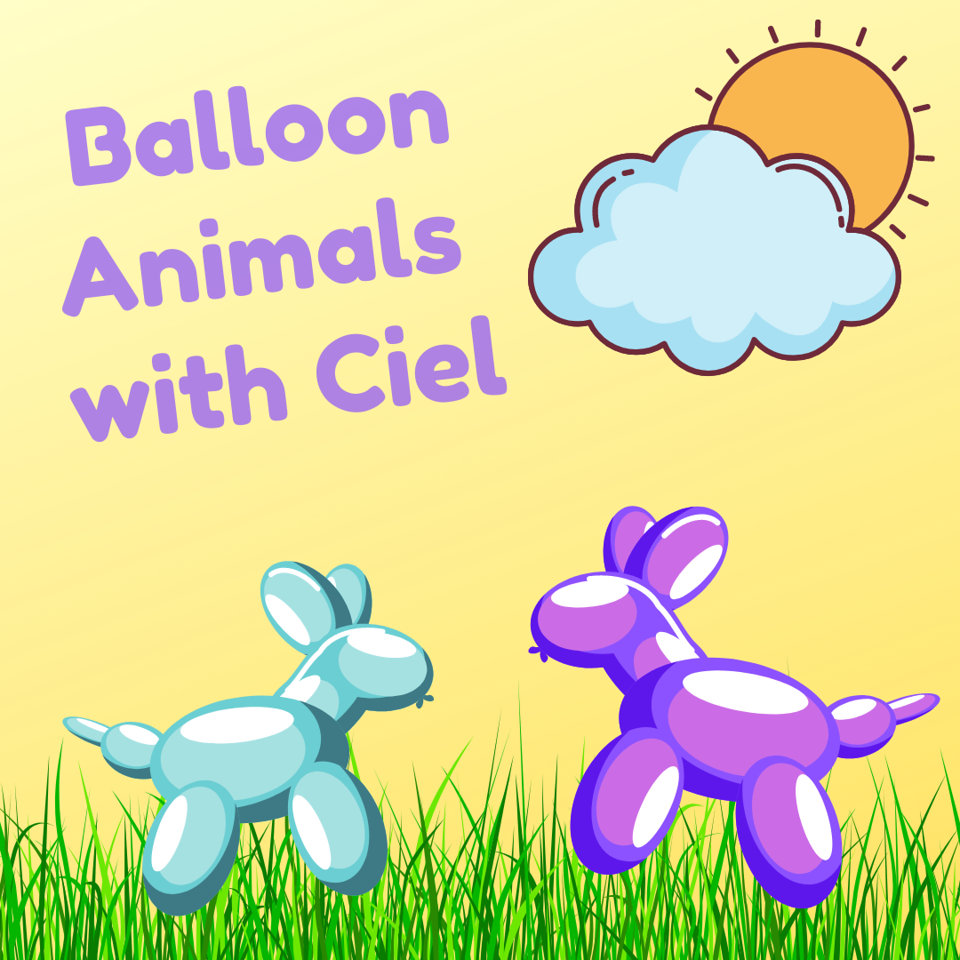 """two friendly balloon animals shaped like dogs frolic on the grass over a yellow background under a partly cloudy sky. the words """"Balloon Animals with Ciel"""" appear in the top left corner."""