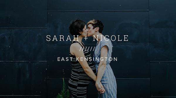 SARAH + NICOLE ////// EAST KENSINGTON