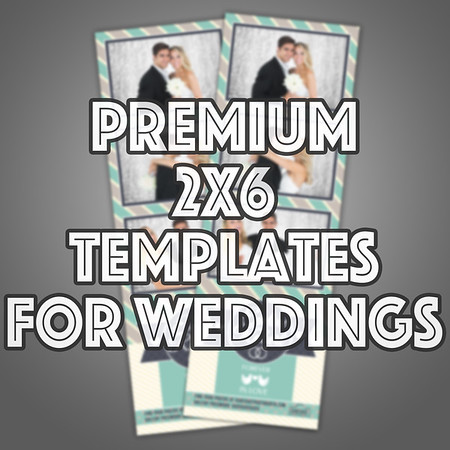 Premium 2x6 Strips Wedding