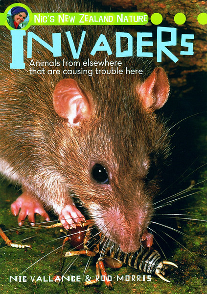 The first in a series of books by Nic and Rod, aimed at the 9 to 14 year-old reader.   Animal 'Invaders' have made New Zealand their home - sometimes with disastrous consequences for the local wildlife. Surprisingly, some of our best-loved newcomers are the worst offenders.  This book was a finalist for the 2010 Elsie Locke Award  RRP NZ $29.95  ISBN 978-1-86966-209-7