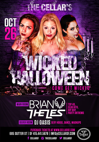 Wicked Halloween @ The Cellar -SF 10.26.13