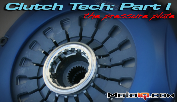 MotoIQ's clutch tech series part one